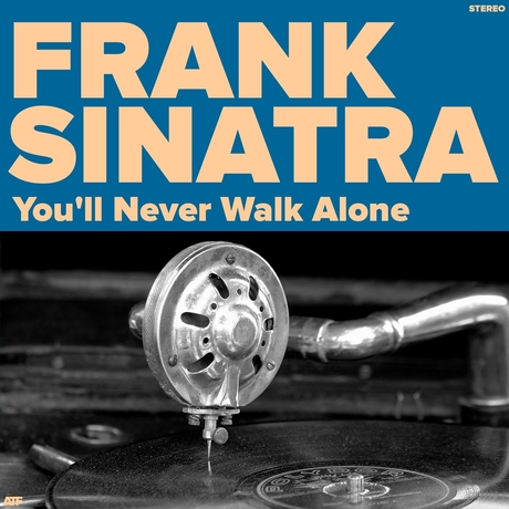 you-ll-never-walk-alone SINATRA